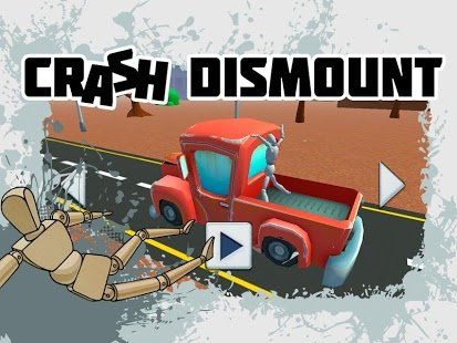 Crash Dismount » Apk Thing - Android Apps Free Download