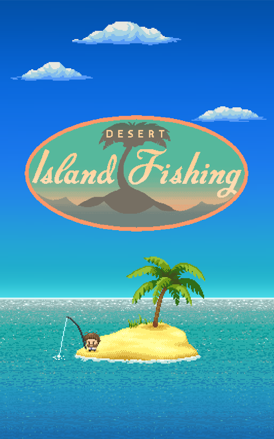 desert island fishing unreleased apk thing android