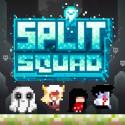 Split Squad