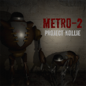 Metro-2: Project Kollie