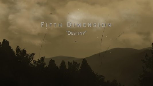 "Fifth Dimension ""Destiny"" (Unreleased)"